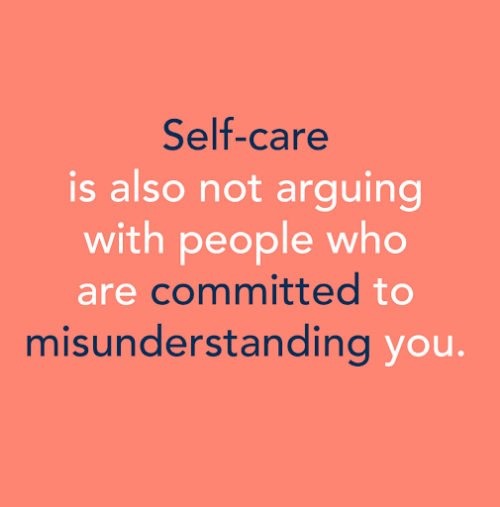 self-care-is-also-not-arguing-with-people-who-are-committed-58910419